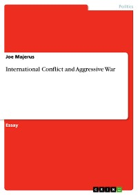 Cover International Conflict and Aggressive War