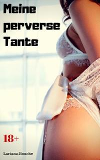Cover Meine perverse Tante