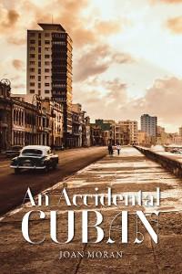 Cover An Accidental Cuban