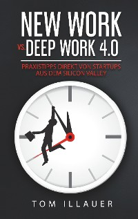 Cover New Work vs. Deep Work 4.0