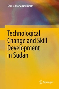 Cover Technological Change and Skill Development in Sudan