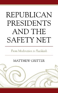 Cover Republican Presidents and the Safety Net