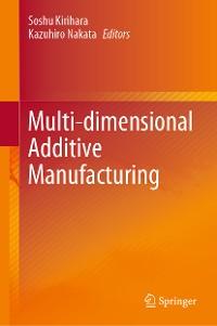 Cover Multi-dimensional Additive Manufacturing