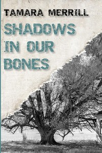 Cover Shadows In Our Bones