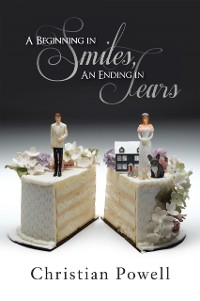 Cover Beginning in Smiles, an Ending in Tears