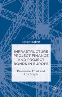 Cover Infrastructure Project Finance and Project Bonds in Europe