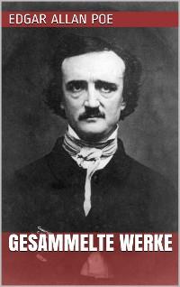 Cover Edgar Allan Poe - Gesammelte Werke