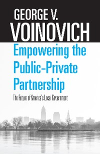 Cover Empowering the Public-Private Partnership