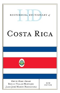 Cover Historical Dictionary of Costa Rica