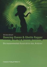 Cover Dancing Queen und Ghetto Rapper