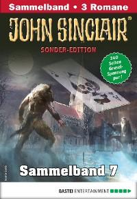 Cover John Sinclair Sonder-Edition Sammelband 7 - Horror-Serie