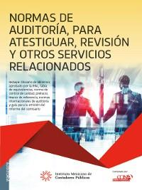 Cover Normas de auditoría para atestiguar, revisión y otros servicios relacionados