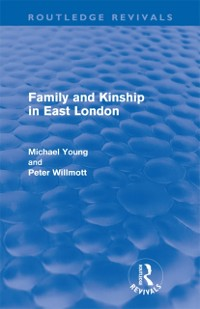Cover Family and Kinship in East London