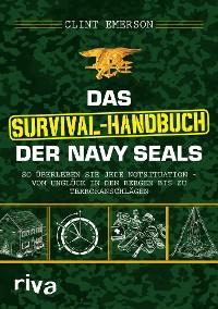 Cover Das Survival-Handbuch der Navy SEALs