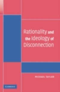Cover Rationality and the Ideology of Disconnection