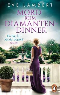 Cover Mord beim Diamantendinner - Ein Fall für Jackie Dupont