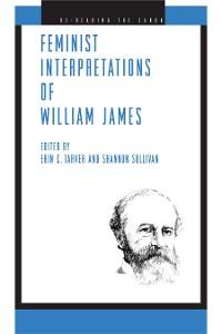 Cover Feminist Interpretations of William James