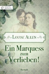Cover Ein Marquess zum Verlieben!