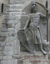 Cover Historischer Karnevalsrundgang durch die Kölner Altstadt