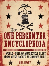 Cover The One Percenter Encyclopedia