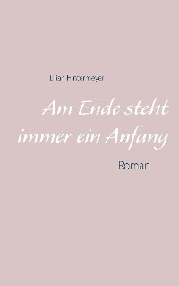Cover Am Ende steht immer ein Anfang