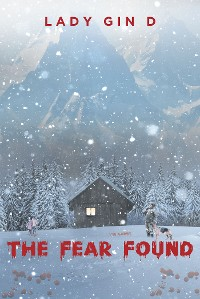 Cover The Fear Found