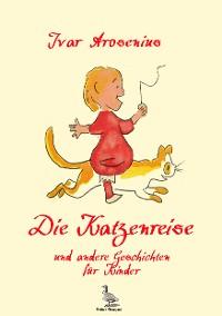 Cover Die Katzenreise und andere Geschichten für Kinder