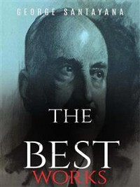 Cover George Santayana: The Best Works