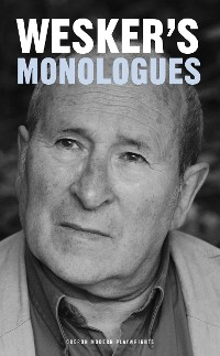 Cover Arnold Wesker's Monologues