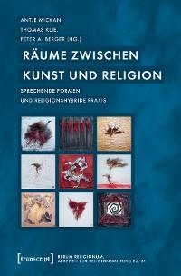 Cover Räume zwischen Kunst und Religion