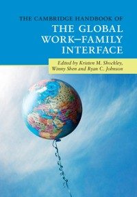 Cover Cambridge Handbook of the Global Work-Family Interface