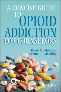 Cover A Concise Guide to Opioid Addiction for Counselors