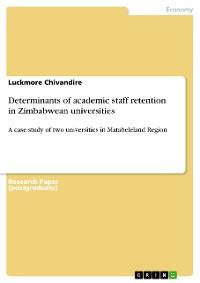 Cover Determinants of academic staff retention in Zimbabwean universities