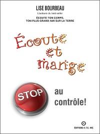 Cover Écoute et mange--STOP au contrôle!