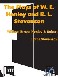Cover The Plays of W. E. Henley and R. L. Stevenson