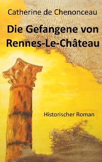 Cover Die Gefangene von Rennes-Le-Château