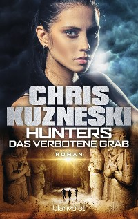 Cover Hunters - Das verbotene Grab