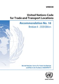 Cover Recommendation No. 16: United Nations Code for Trade and Transport Location