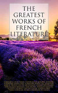 Cover The Greatest Works of French Literature
