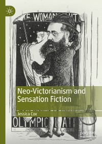 Cover Neo-Victorianism and Sensation Fiction