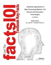 Cover Industrial Organisation of High-Technology Markets, The Internet and Information Technologies