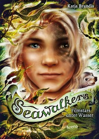 Cover Seawalkers (5). Filmstars unter Wasser