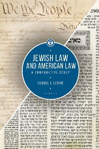 Cover Jewish Law and American Law, Volume 1