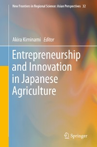 Cover Entrepreneurship and Innovation in Japanese Agriculture