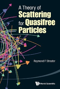 Cover Theory Of Scattering For Quasifree Particles, A
