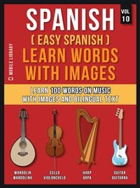 Cover Spanish ( Easy Spanish ) Learn Words With Images (Vol 10)