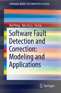 Cover Software Fault Detection and Correction: Modeling and Applications