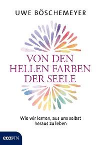 Cover Von den hellen Farben der Seele