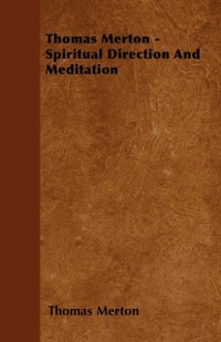 Cover Thomas Merton - Spiritual Direction and Meditation