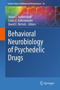 Cover Behavioral Neurobiology of Psychedelic Drugs